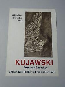 AFFICHE KUJAWSKI  GALERIE KARL FLINKER PARIS 1960   45X63