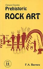 Canyon Country PREHISTORIC ROCK ART by F. A. Barnes (1989, Paperback) Read Once