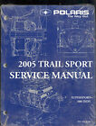 2005 POLARIS TRAIL SPORT SNOWMOBILE SERVICE MANUAL SUPERSPORT / 500 INDY