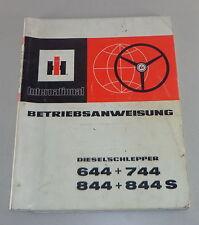 Betriebsanleitung IH Dieselschlepper 644 + 744 + 844 + 844 S Stand 1978
