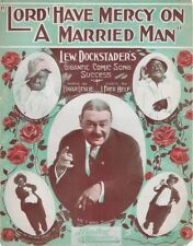 Lord! Have Mercy On A Married Man, Lew Dockstader in Blackface, 1911 Sheet Music