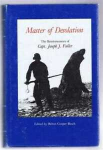 Shipping: Master of Desolation, The reminiscences of Capt. Joseph J Fuller