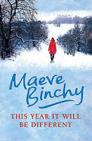 This Year It Will Be Different:, Maeve Binchy | Hardcover Book | Very Good | 978