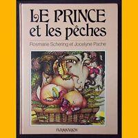 LE PRINCE ET LES PÊCHES Conte japonais Rosmarie Schering Jocelyne Pache 1981