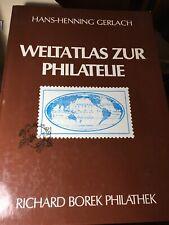 Weltatlas zur Philatelie by Hans-Henning Gerlach Book In Perfect Condition