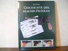 Geschichte der Mauser Pistolen - P 08, P 38, C 96, 1910, 1914, 1934 v. Jean Huon