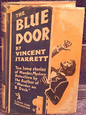 Starrett, Vincent.  The Blue Door.  First Edition, Crime Club Publication