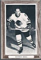 1964-67 Beehive Hockey Premium Group 3 Photo Chicago Blackhawks #42 Dennis Hull