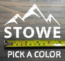 "Stowe Sticker Decal 5"" Mountain Ski Vermont Resort Killington Sugarbush Xo"