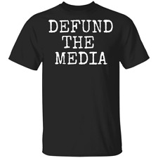 defund the media shirt black unisex t-shirt size:S-6XL Tee Men's New