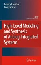 High-Level Modeling and Synthesis of Analog Integrated Systems by Ewout S. J....