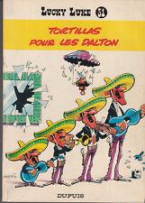 Lucky Luke 31. Tortillas pour les Dalton. MORRIS 1967