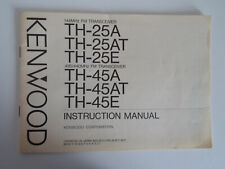 KENWOOD TH-25A/T/E (GENUINE INSTRUCTION MANUAL ONLY).......RADIO_TRADER_IRELAND.