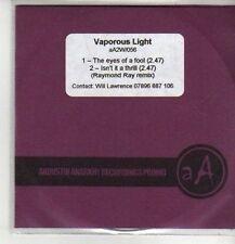 (CO36) Vaporous Light, The Eyes of a Fool - DJ CD