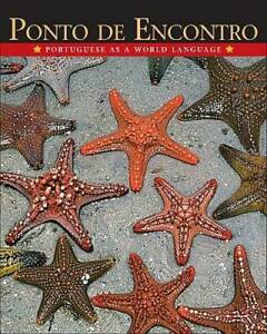 Ponto de Encontro: Portuguese as a World Language - Hardcover - GOOD