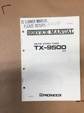 Pioneer TX-9500 Tuner Service Manual *Original*