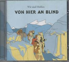 Wir sind Helden Von Hier an Blind CD NEU Wenn es passiert Echolot Zuhälter