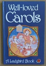 Ladybird Book Well-Loved Carols Very Good Condition Free UK Postage