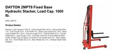 Fixed Base Hydraulic Stacker, Load Cap. 1000 lb. Dayton 2MPT9 SEE VIDEO