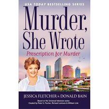Murder, She Wrote: Prescription For Murder - New - Fletcher, Jessica - Hardcover