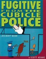 Fugitive from the Cubicle Police Trade Book Brand NEW
