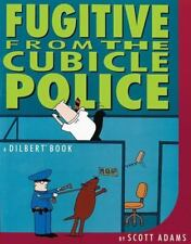Fugitive from the Cubicle Police by Scott Adams (1996, Paperback)