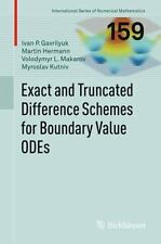 Exact and Truncated Difference Schemes for Boundary Value ODEs 159 by...