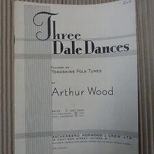 piano ARTHUR WOOD three dale dances, yorkshire folk tunes, Ascherberg