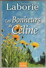 Les bonheurs de Céline Christian Laborie