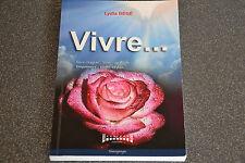 Vivre Lydia Bege Sudarenes editions Francais Broche Dédicacé (C2)