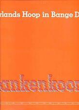 NEERLANDS HOOP IN BANGE DAGEN plankenkoorts HOLLAND 1972 EX+ LP
