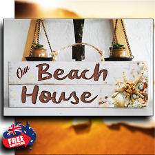 """""""OUR BEACH HOUSE"""" Wooden Rustic Beach Plaque / Sign (FREE POST)"""
