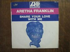 ARETHA FRANKLIN 45 TOURS FRANCE SHARE YOUR LOVE WITH ME