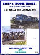 Keith's Trains Series Railroad DVD #20 CONRAIL & NS MUNCIE, IN 1992
