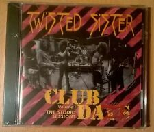 TWISTED SISTER Club Daze Volume 1 The Studio Sessions (CD neuf scellé/sealed)