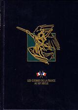 C1 Les GUERRES DE LA FRANCE AU XXe Siecle 1880 1980 COMPLET en 10 tomes ILLUSTRE