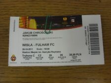 20/10/2011 Ticket: Wisla Krakow v Fulham [UEFA Europa League] (light fold). Bobf