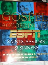 ACHC The Gospel According to ESPN: The Saints, Saviors, and Sinners of Sports