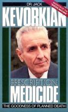 NEW - Prescription Medicide by Kevorkian, Jack