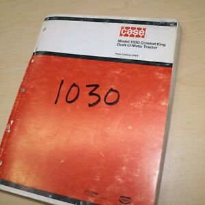 CASE IH 1030 Comfort King Draft-O-Matic Tractor Parts Manual Book list 1974 d964
