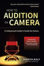HOW TO AUDITION ON CAMERA - BIALY, SHARON/ CRANSTON, BRYAN (FRW) - NEW PAPERBACK