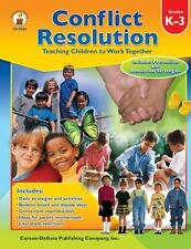 Conflict Resolution Teaching Children to Work Together, Grades K-3