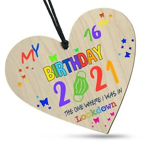 16th Birthday Lockdown 2021 Colourful Wooden Heart Plaque Family Friends Gift