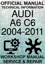 #OFFICIAL WORKSHOP MANUAL SERVICE & REPAIR AUDI A6 C6 2004-2011