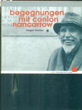 BEGEGNUNGEN MIT CONLON NANCARROW. MANCA CD  HOCKER JURGEN SCHOTT MUSIK  2002