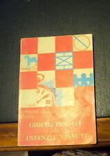 GIOCHI PASSATI di INFANZIE VISSUTE COMUNE DI ROMA (1987) VII Circoscrizione RARO