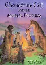 Chaucer the Cat and the Animal Pilgrims, New, Borlenghi, Patricia Book
