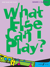 What Else Can I Play? Grade 3 CLARINET Solo Learn to Play FABER Music BOOK