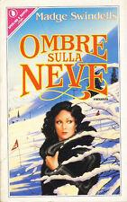 SWINDELLS MADGE - Ombre en nieve - 1986 THRILLER 1 EDICIÓN