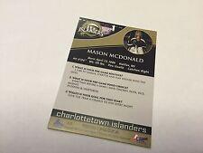 2014-15 Mason McDonald LIMITED EDITION Charlottetown Islanders Hockey Card